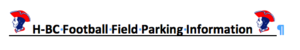 FOOTBALL FIELD PARKING INFORMATION